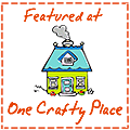 Featured on OneCraftyPlace.com
